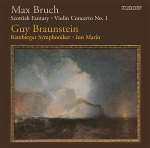 Bruch: Scottish Fantasy & Violin Concerto No. 1