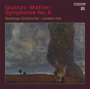 Mahler: Symphony No. 6 in A minor 'Tragic'