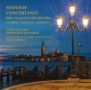 Fiorillo, Cambini & Cimarosa: Sinfonie Concertanti per 2 Flauti e Orchestra