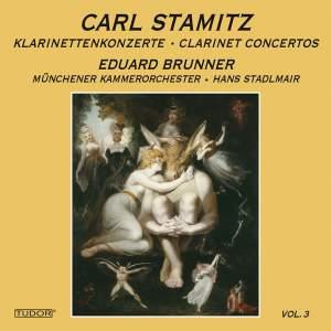 Stamitz: Clarinet Concertos, Vol. 3