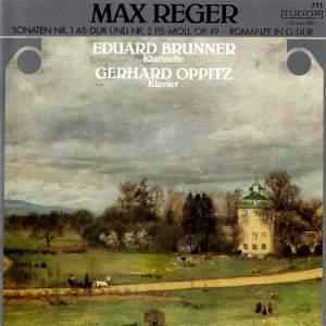 Reger: Clarinet Sonatas & Romanze in G Major