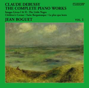 Debussy: The Complete Piano Works, Vol. 1