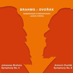 Brahms: Symphony No. 3 & Dvořák: Symphony No. 8