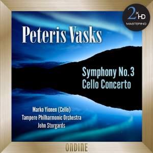 Vasks: Symphony No. 3 - Cello Concerto
