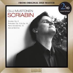 Scriabin: 12 Etudes, Op. 8 - 6 Preludes, Op. 13 - Piano Sonata No. 10 - Vers la flamme - 2xHD