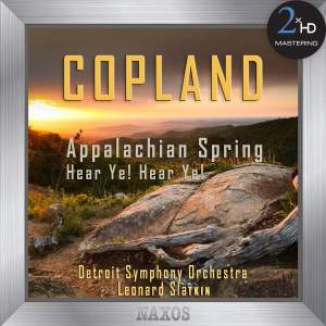 Copland: Appalachian Spring (Complete Ballet) - Hear Ye! Hear Ye!
