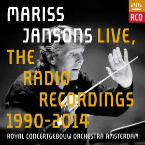 Mariss Jansons Live: The Radio Recordings 1990-2014