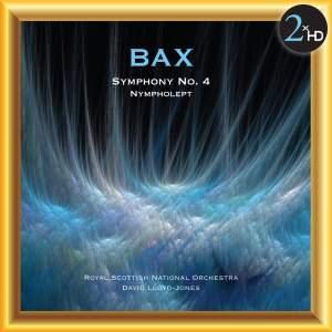 Bax: Symphony No. 4 - Nympholept