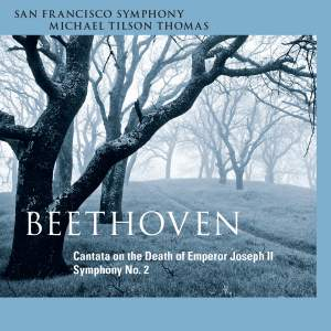 Beethoven : Symphony No. 2, Cantata on the Death