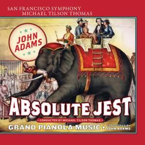 John Adams: Absolute Jest Product Image