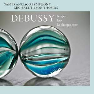 Debussy: Images, Jeux & La Plus Que Lente