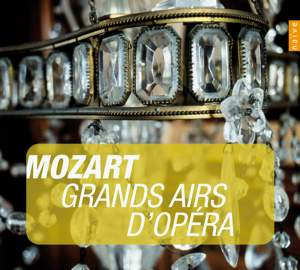 Mozart: Great Opera Arias