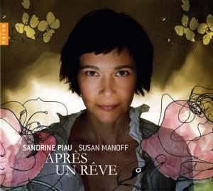 Sandrine Piau: Aprés un Rêve
