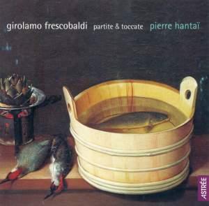 Frescobaldi - Partitas & Toccatas