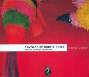 Santiago de Murcia: Codex