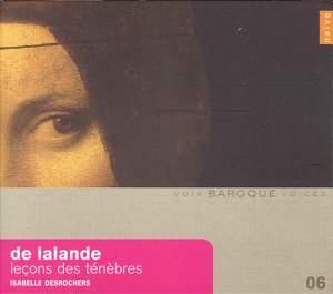 Baroque Voices 6 - de Lalande: Leçons de Ténèbres