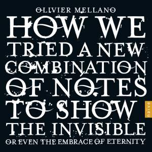 Mellano: How we tried a new combination of notes