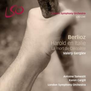 Berlioz: Harold en Italie & La mort de Cléopâtre