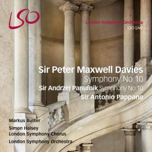 Maxwell Davies & Panufnik: Symphonies No. 10