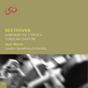 Beethoven: Symphony No. 3 & Coriolan Overture