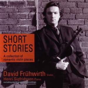 Short Stories: A Collection of Romantic Violin Pieces.