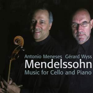 Mendelssohn - Music for Cello and Piano