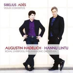 Sibelius & Adès: Violin Concertos