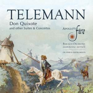 Telemann: Don Quixote And Other Suites & Concertos