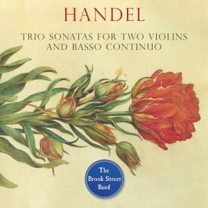 Handel: Trio Sonatas for Two Violins and Basso Continuo