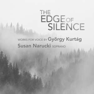 The Edge of Silence: Works for Voice by György Kurtág Product Image