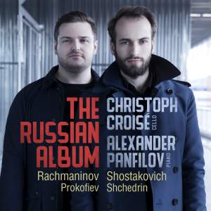The Russian Album: Cello Sonatas By Rachmaninov & Shostakovich