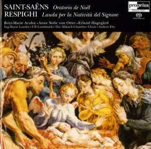 Saint-Saëns: Oratorio de Noël & Respighi: Lauda per la Natività del Signore