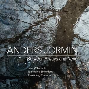 Anders Jormin: Between Always and Never
