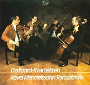 Ravel, Mendelssohn & Rangström: String Quartets