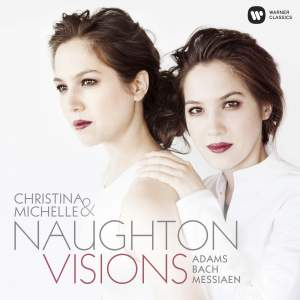 Visions: Christina & Michelle Naughton