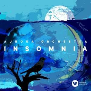 Insomnia: Aurora Orchestra