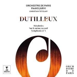 Dutilleux: Symphonie No. 1, Métaboles & Sur un Même Accord
