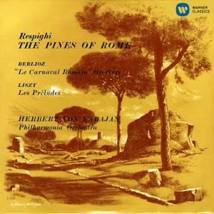 Karajan conducts Respighi, Berlioz & Liszt