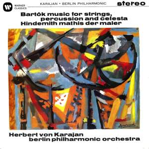 Bartok: Music for Strings, Percussion and Celesta & Hindemith: Mathis der Maler