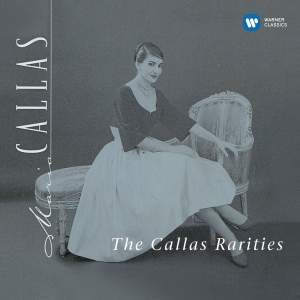 The Callas Rarities (1953–1969)