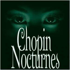 Chopin: Nocturnes Nos. 1-21
