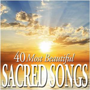 40 Most Beautiful Sacred Songs