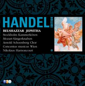 Handel Edition Volume 6 - Belshazzar and Jephtha