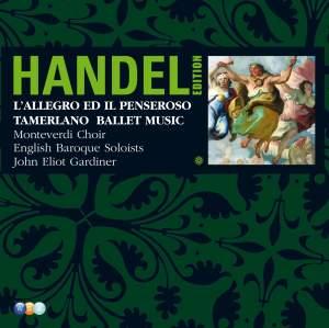Handel Edition Volume 3 - Tamerlano, L'Allegro ed il Penseroso, etc.