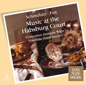 Schmelzer & Fux - Music at the Habsburg Court