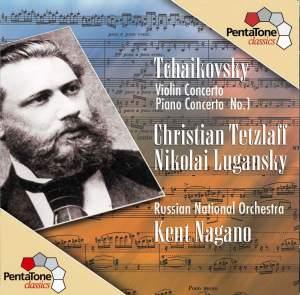 TCHAIKOVSKY: Violin Concerto in D major / Piano Concerto in B flat minor