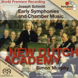 SCHMITT: Early Symphonies and Chamber Music