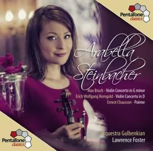 Bruch: Violin Concerto in G minor - Korngold: Violin Concerto in D - Chausson: Poème
