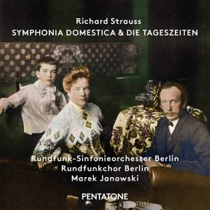 Richard Strauss: Symphonia Domestica & Die Tageszeiten Product Image