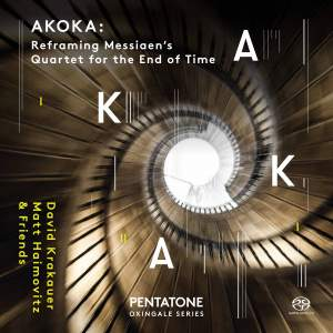 AKOKA: Reframing Messiaen's Quartet for the End of Time Product Image